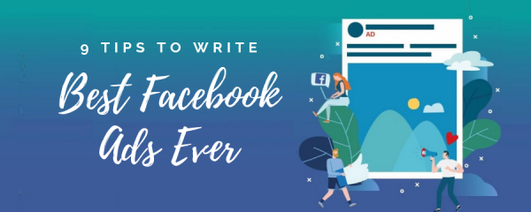 9-Tips-to-Write-the-Best-Facebook-Ads-Ever