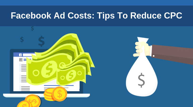 Facebook-Ad-Costs-7-Tips-To-Reduce-CPC